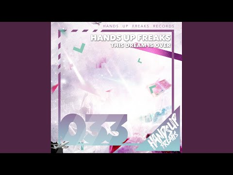 This Dream Is Over (Extended Mix)