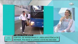 RENATA E DENÍLSON REPERCUTEM VITÓRIA DO PSG DE NEYMAR | JOGO ABERTO