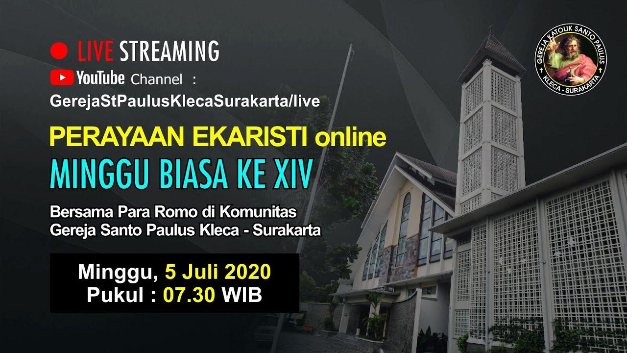 PERAYAAN EKARISTI (online) MINGGU BIASA KE XIV - 5 JULI 2020 - JAM 07.30 WIB