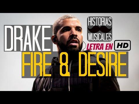Drake - Fire & Desire (traducida al español)
