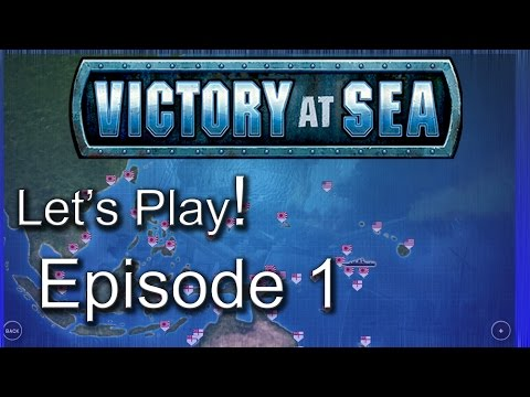 Let's Play Victory At Sea | Pacific Campaign | Gameplay Episode 1