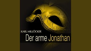 """Der arme Jonathan: Act III - """" Meister, lieber Meister (Franzi) """""""
