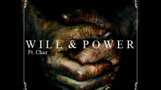 L.B.Nefelibata - Will & Power (Chaz) (Official Audio)