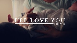 Mother's Day Short Film- I'll Love You Forever