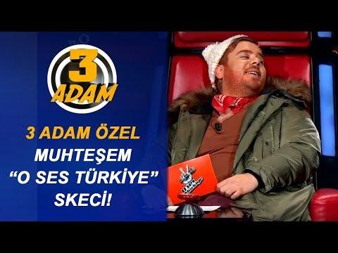 3 Adam'dan Muhteşem O Ses Türkiye Skeci | 3 Adam