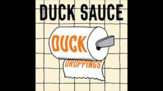Party In Me- Duck Sauce