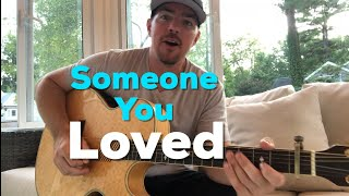 Cover images Someone You Loved | Lewis Capaldi | Beginner Guitar Lesson