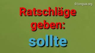 Ratschläge geben: sollte Verb Infinitiv - Deutsch lernen A1, A2, B1, B2, Prüfung Goethe telc