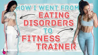 How I Went From Eating Disorders To Fitness Trainer - No Sweat: EP30