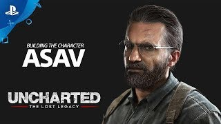 Uncharted: The Lost Legacy - Building the Character: Asav | PS4