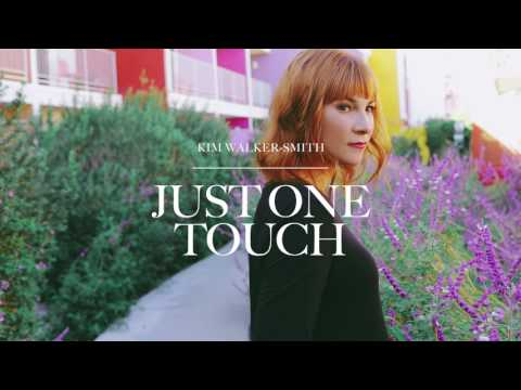 Kim Walker-Smith - Just One Touch (Audio)