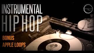 Instrumental Hip Hop - Golden Age Hip Hop Samples Loops