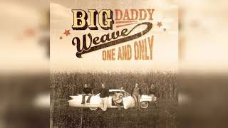 Big Daddy Weave - One and Only Album