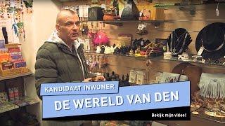 De wereld van Den | Kandidaat inwoner - UTOPIA (NL) 2016