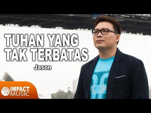 Jason - Tuhan Yang Tak Terbatas