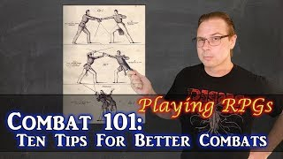 Combat 101: Ten Tips for Better Combats - Playing RPGs