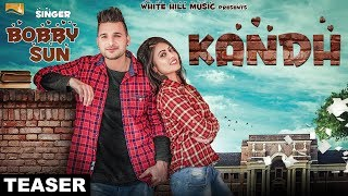 Kandh (Teaser) | Bobby Bhullar | White Hill Music | coming soon | Punjabi Songs
