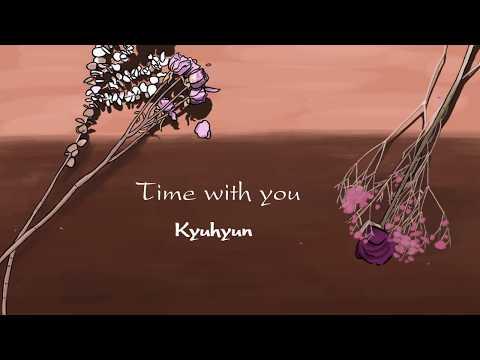 Time With You - Kyuhyun ( Eng Lyrics )