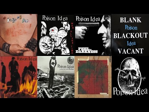 POISON IDEA FULL MAIN DISCOGRAPHY HIGH QUALITY SOUND