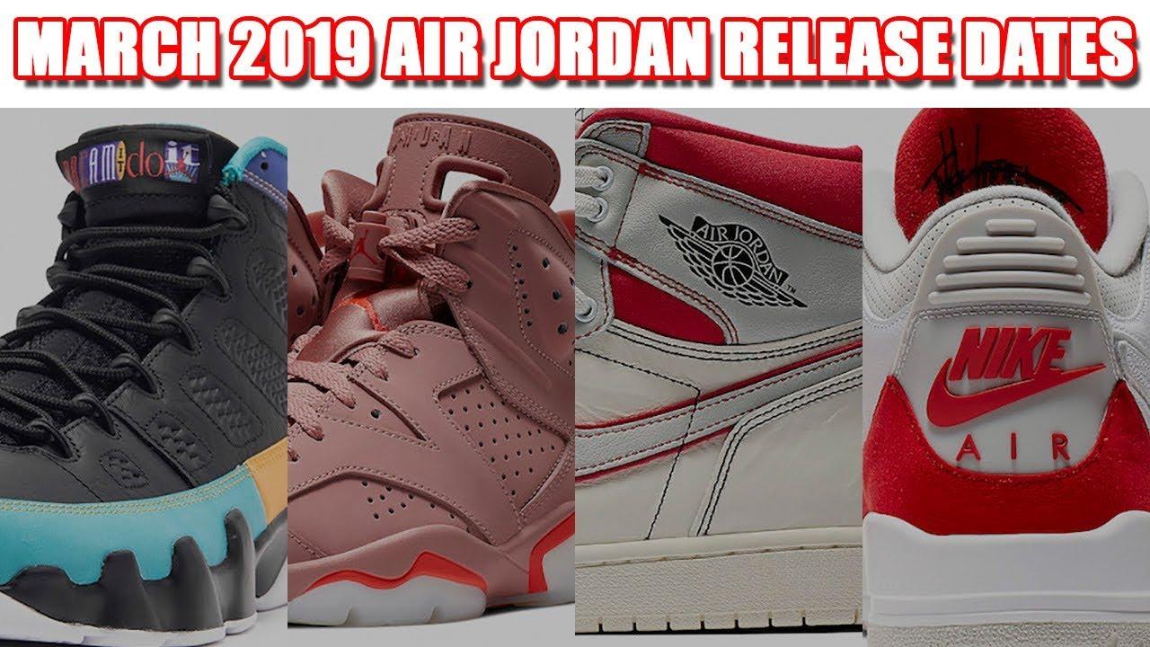 13d7bb9a1f5100 MARCH 2019 AIR JORDAN RELEASE DATES - YouTube