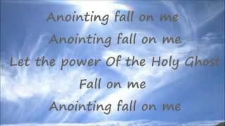 Ron Kenoly - Anointing Fall On Me (with lyrics)