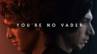 Baixar Anakin Skywalker & Kylo Ren: You're No Vader (Star Wars Tribute)