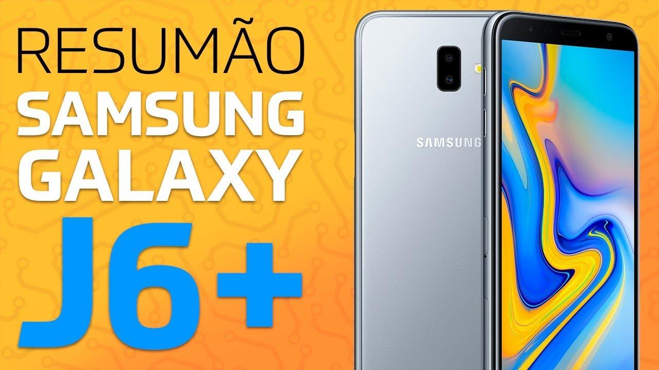 fbdf8aaa7ef Samsung Galaxy J6+ (J6 PLUS) | RESUMÃO - YouTube