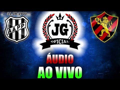 🔴 Sport Recife x Ponte Preta AO VIVO Sul-Americana (ÁUDIO) [CanalJGEsportes]