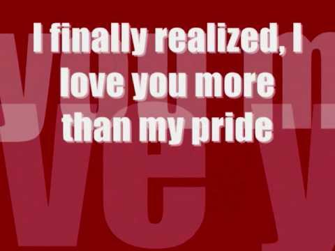 more than my pride. W/ LYRICS.