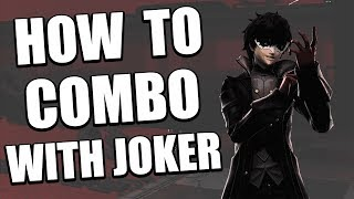 How to Combo with Joker in Smash Bros Ultimate