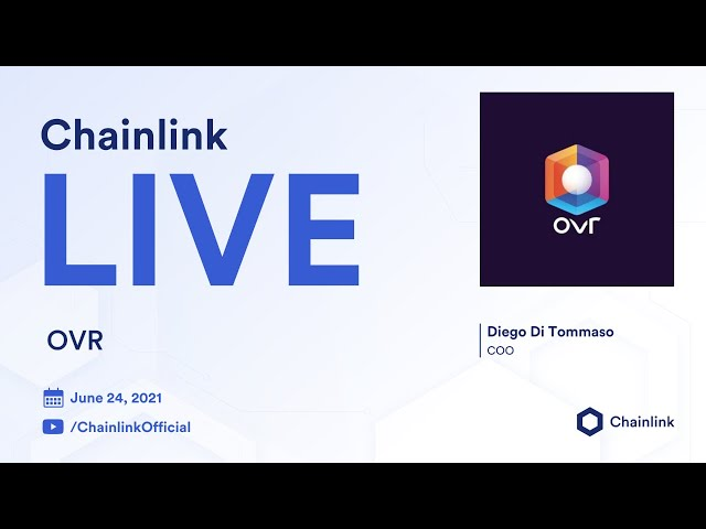 OVR on Chainlink Live | Augmented Reality Powered by the Ethereum Blockchain