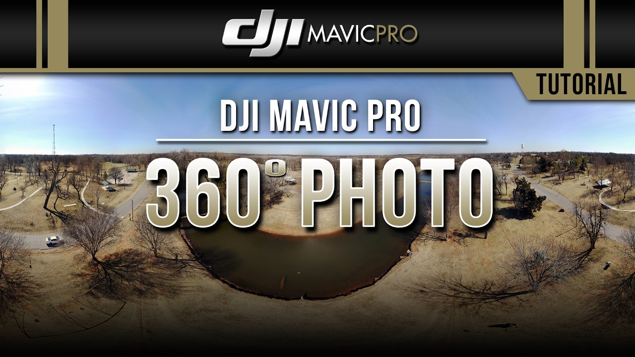 DJI Mavic Pro / 360° Photo (Tutorial)