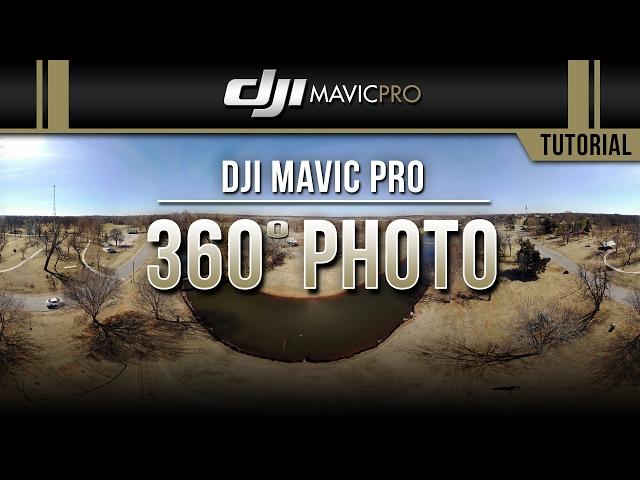 DJI Mavic Pro / 360° Photo (Tutorial)