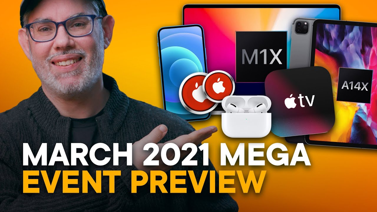 Apple March 2021 Event Preview Youtube