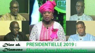 Dine ak Diamono (06 sept. 2018) - PRÉSIDENTIELLE 2019 : Election Sous Haute Tension