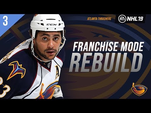 NHL 19: ATLANTA THRASHERS FRANCHISE MODE - SEASON 3