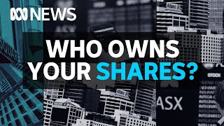 Who really owns your shares? Inside the world of custodians | The Business