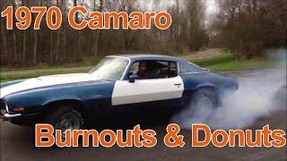 1970 Camaro Burnouts & Donuts