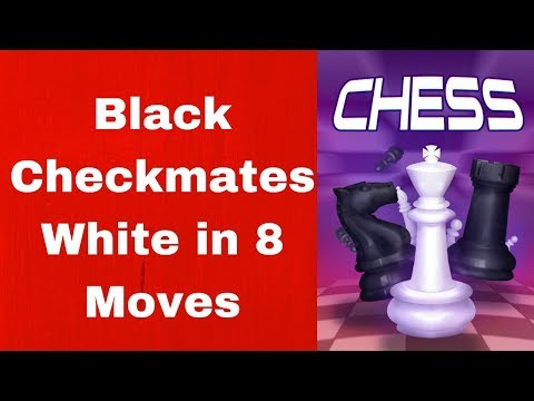 Chess : Black checkmate White in 8 Moves
