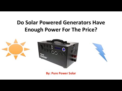 Do Solar Powered Generators Have Enough Power For The Price?