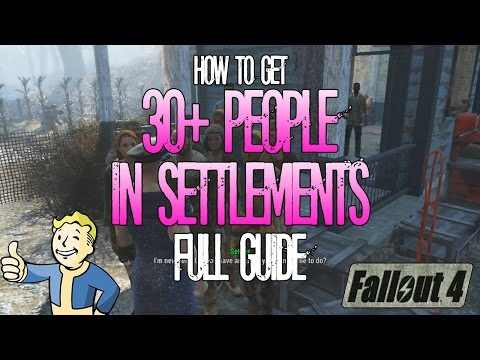 Fallout 4   How to get over 30 Settlers in Settlements   Full Guide