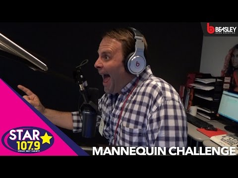 Star 107.9 does the Mannequin Challenge