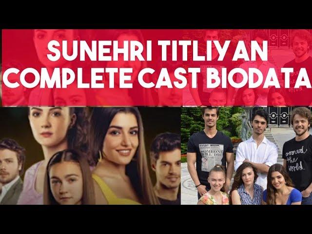 Sunehri Titliyan Cast Real Names & Age | Gunesin Kizlari
