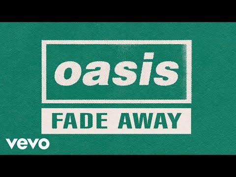Oasis - Fade Away (Official Lyric Video)