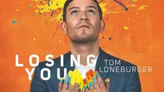 Tom Lüneburger - Losing You