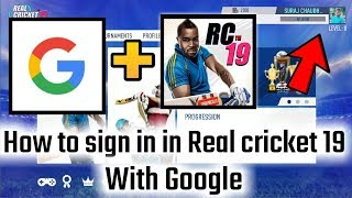 Real cricket 19 mein Google se sign in kaise kare | How to sign in real cricket 19 with Google