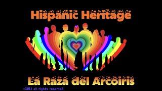 Hispanic Heritage: La Raza del Arcoiris