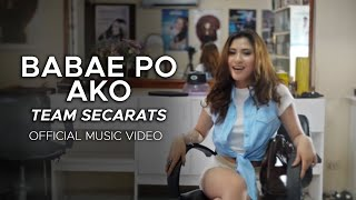 BABAE PO AKO - Official Music Video