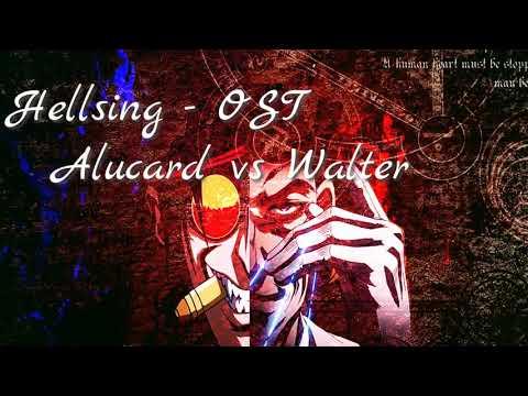 Hellsing - OST (Alucard Vs Walter)