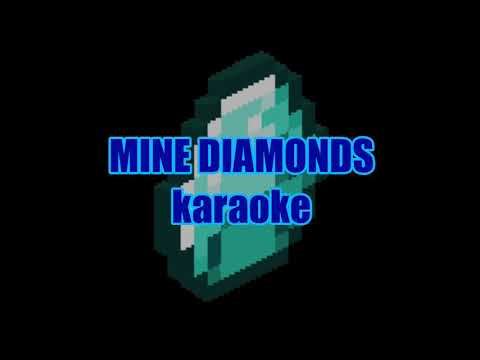 Mine Diamonds Karaoke